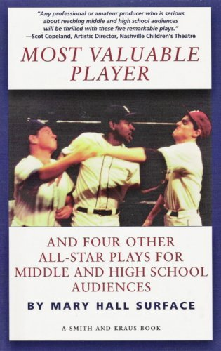 Most Valuable Player and Four Other All-Star Plays for Middle and High School Audiences (Young Actors Series) by Mary Hall Surface (1999-08-02) par Mary Hall Surface;Mary Hall Surface