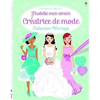 J'habille mes amies - Créatrice de mode : Collection Mariage - Autocollants Usborne