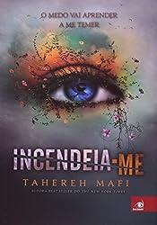 Incendeia-Me - Volume 1 (Em Portuguese do Brasil)