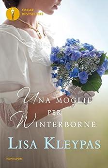 Una moglie per Winterborne (The Ravenels (versione italiana) Vol. 2) di [Kleypas, Lisa]