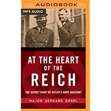 AT THE HEART OF THE REICH    M