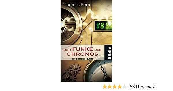 Der Funke des Chronos: Ein Zeitreise-Roman: Amazon.de: Thomas Finn ...