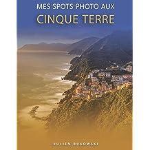 Mes spots photo aux Cinque Terre