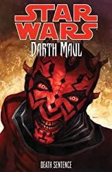 Star Wars - Darth Maul: Death Sentence by Tom Taylor (22-Jun-2013) Paperback