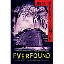 [(Everfound)] [By (author) Neal Shusterman] published on (May, 2012)