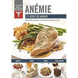 Anémie : 21 jours de menus