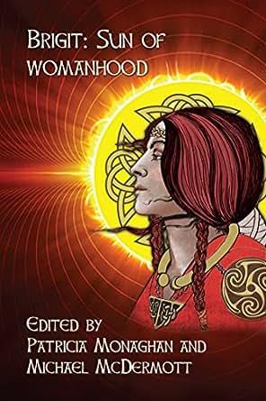 Brigit: Sun of Womanhood eBook: Patricia Monaghan, Michael