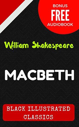 Macbeth: By William Shakespeare - Illustrated