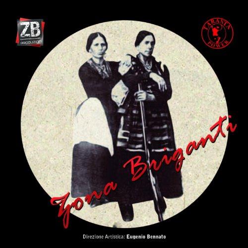 Zona Briganti (2007)