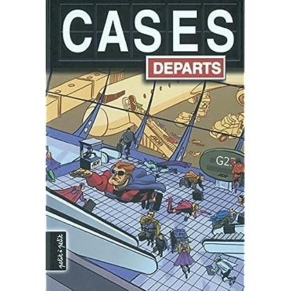 Cases départs