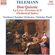 Telemann: Don Quixote / La Lyra / Ouverture In D Minor