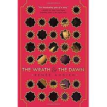 The Wrath & the Dawn (The Wrath and the Dawn)