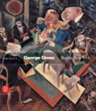 George Grosz: Berlin - New York
