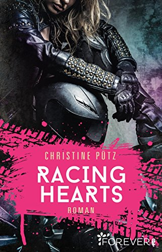 Racing Hearts: Roman von [Pütz, Christine]