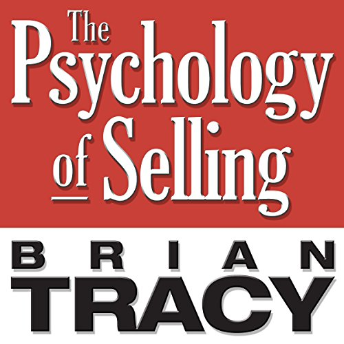The Psychology of Selling (Your Coach in a Box)