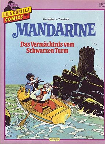 Mandarine Das Vermächtnis vom Schwarzen Turm ()