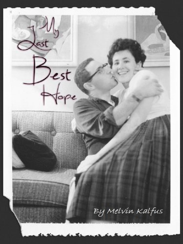 My Last Best Hope (English Edition)