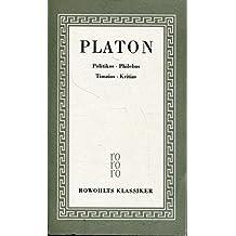 Sämtliche Werke, Band 5: Politikos. Philebos. Timaios. Kritias