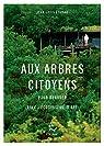 Aux arbres citoyens par Etienne