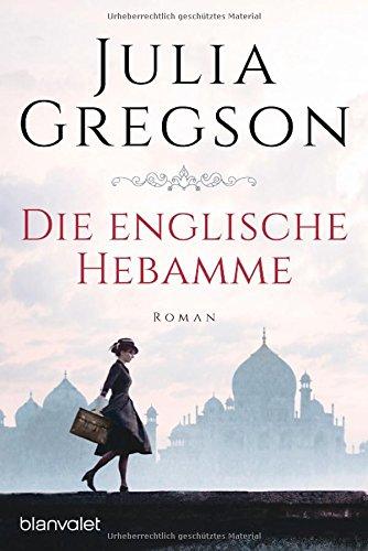 Gregson, Julia: Die englische Hebamme