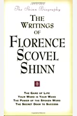 "Writings of Florence Scovel Shinn: ""Game of Life and How to Play It"", ""Your Word Is Your Wand"", ""Power of the Spoken Word"", ""Secret Door to Success"" Paperback"