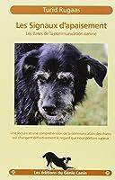 Les signaux d'apaisement : Les bases de la communication canine