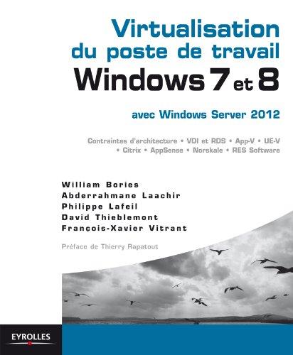 Virtualisation du poste de travail Windows 7 et 8  avec Windows server 2012 par William Bories