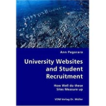 University Websites and Student Recruitment: How Well Do These Sites Measure Up
