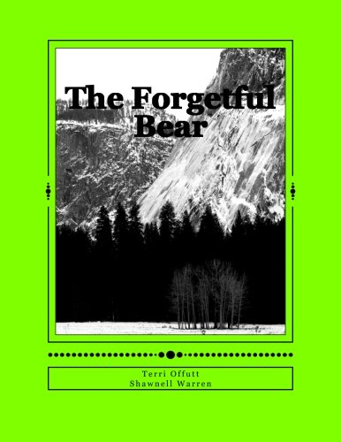 The Forgetful Bear: Dave's Adventure: Volume 1