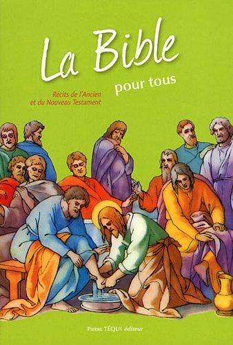 La bible pour tous - La bible des écoliers