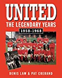 United The Legendary Years 1958-1968