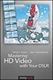 Image de Mastering HD Video with Your DSLR
