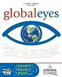 Global eyes. Per le Scuole superiori. Con espansione online