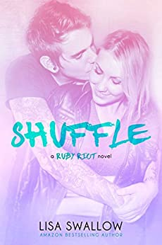 Shuffle (Ruby Riot Book 2) by [Swallow, Lisa]