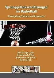 Sprunggelenksverletzungen im Basketball: Hintergründe, Therapie und Prophylaxe
