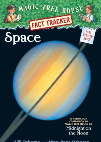 Space: A Nonfiction Companion to Magic Tree House 8: Midnight on the Moon