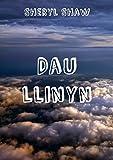 Dau llinyn (Welsh Edition)