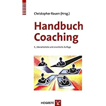 Handbuch Coaching (Innovatives Management, Band 10)