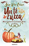 Un Tè alla Zucca: Miss Garnette Catharine Book cooking vol 1.5