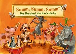 Summ Summ Summ: Das Hausbuch der Kinderlieder (mit CD)