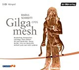 Gilgamesh: Epos - Raoul Schrott