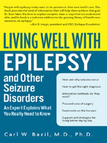 Living Well with Epilepsy: An Expert Explains What You Really Need to Know (Living