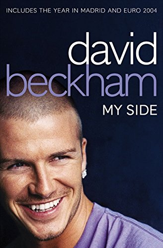 David Beckham: My Side: My Side - The Autobiography por David Beckham