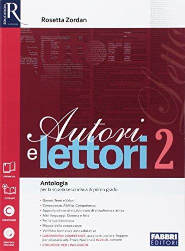Autori e lettori. Quaderno-Letteratura. Per la Scuola media. Con e-book. Con espansione online: 2