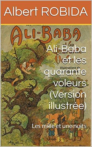 ali-baba-et-les-quarante-voleurs-illustr-les-mille-et-une-nuits-littrature-jeunesse-illustre-par-a-r