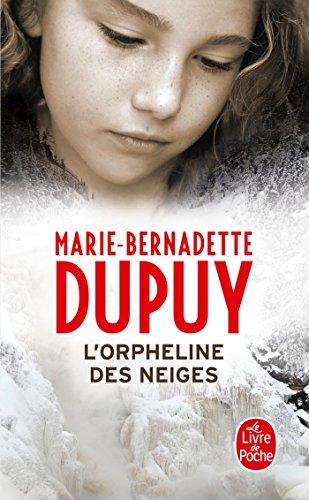 L'Orpheline des neiges par Marie-Bernadette Dupuy