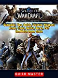 World of Warcraft Battle For Azeroth, Gameplay, Tips, Builds, Classes, Weapons, Armor, Items, Builds, Races, PVP, Unofficial Game Guide (English Edition)...