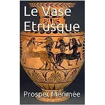 Le Vase Etrusque