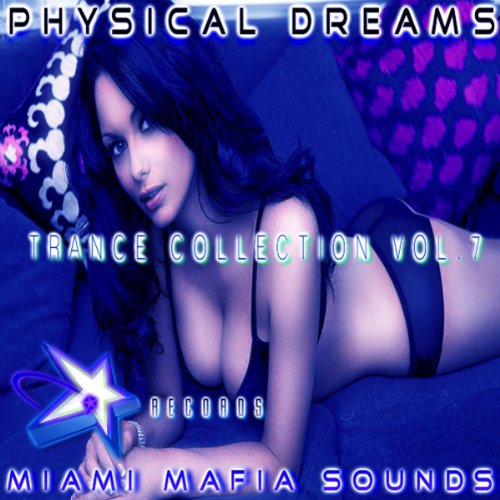 Physical Dreams Trance Collection, Vol. 7