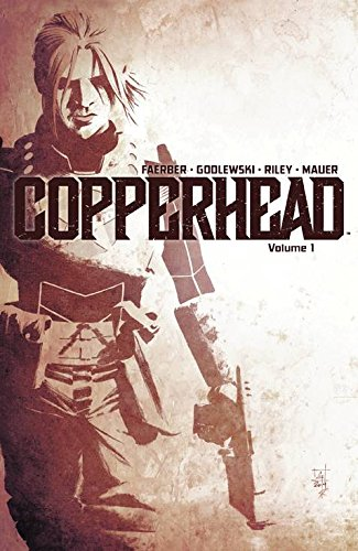 Copperhead Volume 1: A New Sheriff in Town por Jay Faerber